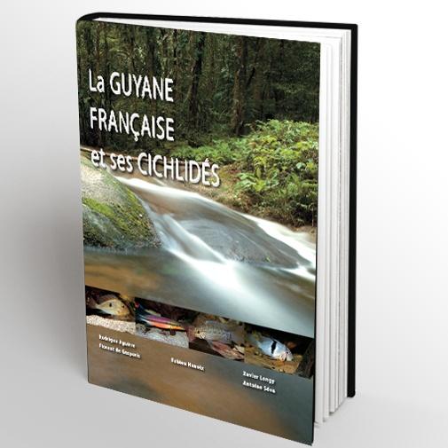 La Guyane française et ses Cichlidés